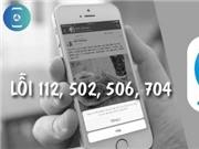Hướng dẫn sửa lỗi truy cập Zalo 112, 502, 506, 704