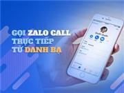 Zalo ra tính năng cho phép thực hiện cuộc gọi trực tiếp từ danh bạ