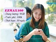 Vinaphone Đăng ký gói EZMAX100 nhận 9GB Trọn Gói chỉ 100.000đ