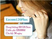 Vinaphone Đăng ký gói Ezcom120Plus nhận 60GB/tháng chỉ 120.000đ
