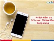 5 cách kiểm tra gói cước 3G MobiFone đang dùng