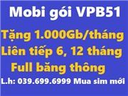 Sim Mobi VPB51 - vào mạng 1000Gb/tháng - trọn gói 6 tháng, 12 tháng