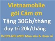 Vietnamobile gói cảm ơn. tặng 30Gb/tháng