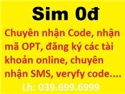 Sim 0đ chuyên nhận code, xác nhận OPT