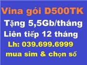 Vina gói D500TK - Tặng 5,5Gb/tháng/12 tháng