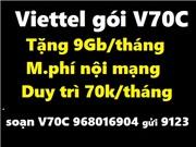 Sim Viettel gói V70C: Miễn phí nội mạng + 9Gb/tháng