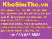 Sim 0đ, Sim tài khoản cao, Sim đăng ký dịch vụ ...