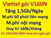 Viettel gói V160N. Sim mới+Gán gói sim khách đang dùng